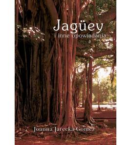 Jaguey i inne opowiadania