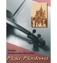 Moja Moskwa