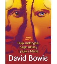 Pająk malezyjski, pająk szklany i pająk z Marsa. David Bowie