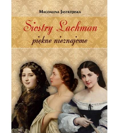 Siostry Lachman - piękne nieznajome