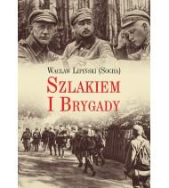 Szlakiem I Brygady. Dziennik żołnierski
