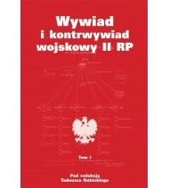 Wywiad i kontrwywiad wojskowy II RP - tom I