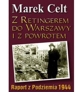 Z Retingerem do Warszawy i z powrotem