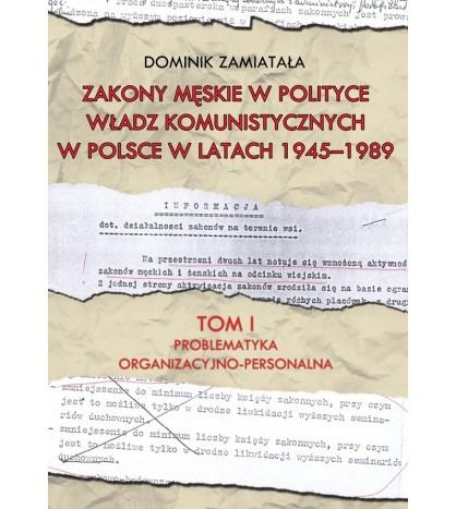 Zakony męskie w polityce władz komunistyczych w Polsce w latach 1945-1989
