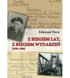 Z biegiem lat, z biegiem wydarzeń (1939-1956)