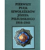 Pierwszy Pułk Szwoleżerów Józefa Piłsudskiego 1914–1945