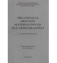 Organizacja wysyłki i odbioru zrzutów materiałowych dla Armii Krajowej