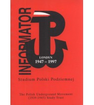 Informator. Studium Polski Podziemnej 1947-1997