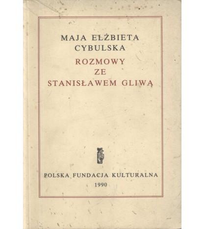 Rozmowy ze Stanisławem Gliwą