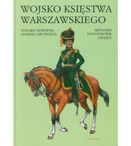 Wojsko Księstwa Warszawskiego. Artyleria, inżynierowie, saperzy