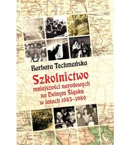 Szkolnictwo mniejszości narodowych na Dolnym Śląsku w latach 1945–1989