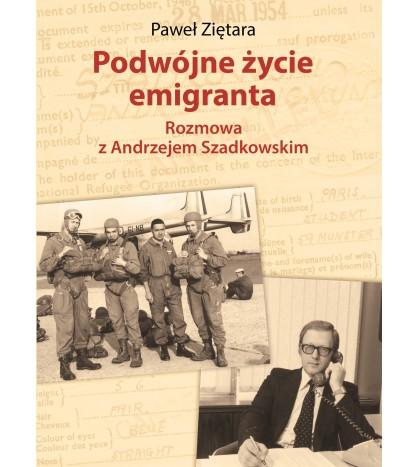 Podwójne życie emigranta. Rozmowa z Andrzejem Szadkowskim
