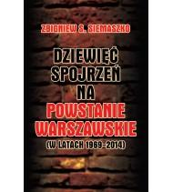 Dziewięć spojrzeń na Powstanie Warszawskie (w latach 1969-2014)
