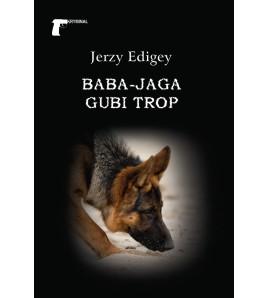 Baba-Jaga gubi trop