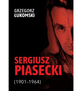 Sergiusz Piasecki...