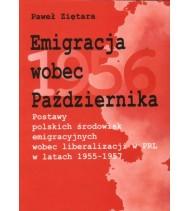 Emigracja wobec Października