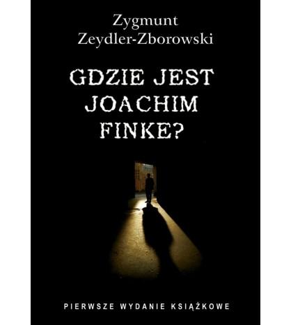 Gdzie jest Joachim Finke?