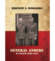 Generał Anders w latach 1892-1942